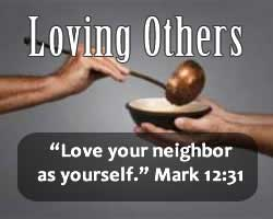 Love your neighbor as yourself!